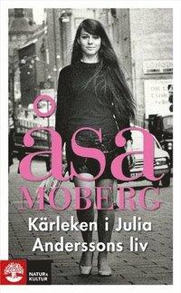 bokomslag Kärleken i Julia Anderssons liv