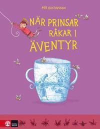 bokomslag När prinsar råkar i äventyr