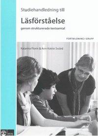bokomslag Lärare Lär Läsförståelse genom strukturerade textsamtal, Studiehandledning