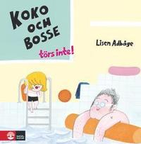 bokomslag Koko och Bosse törs inte