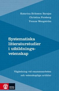 bokomslag Systematiska litteraturstudier i utbildningsvetenskap: Vägledning vid exame