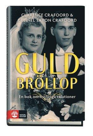 bokomslag Guldbröllop : om livslånga relationer