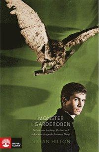 bokomslag Monster i garderoben : en bok om Anthony Perkins och tiden som skapade Norman Bates