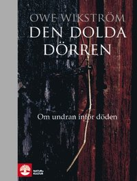 bokomslag Den dolda dörren : om undran inför döden