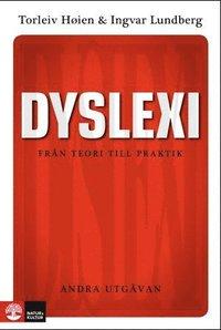 bokomslag Dyslexi : Från teori till praktik