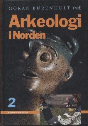 bokomslag Arkeologi i Norden, del 2