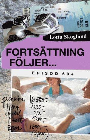 bokomslag Fortsättning följer : episod 60+