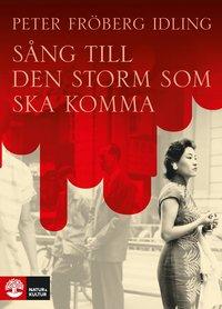bokomslag Sång till den storm som ska komma