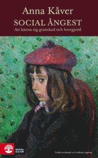 bokomslag Social ångest : att känna sig granskad och bortgjord