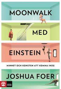 bokomslag Moonwalk med Einstein : minnet och konsten att komma ihåg