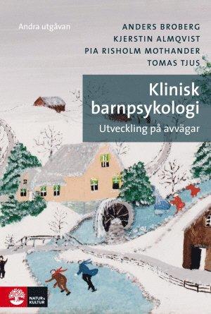 bokomslag Klinisk barnpsykologi : Utveckling på avvägar 2 utgåvan