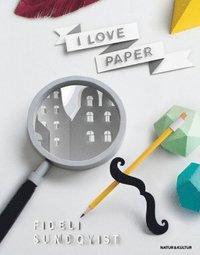 bokomslag I love paper