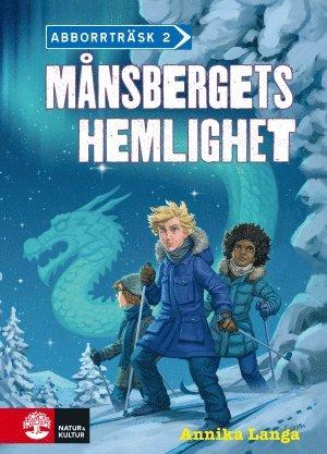 bokomslag Månsbergets hemlighet