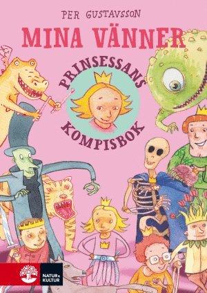 bokomslag Mina vänner : prinsessans kompisbok