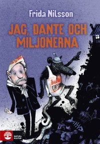 bokomslag Jag, Dante och miljonerna