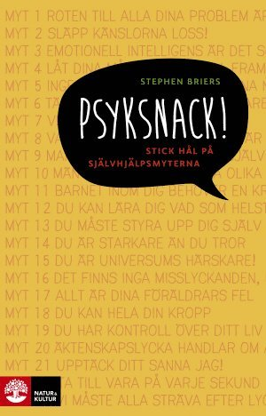 bokomslag Psyksnack! : stick hål på självhjälpsmyterna