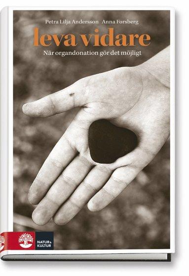 bokomslag Leva vidare : När organdonation gör det möjligt