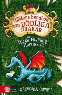bokomslag Hjältens handbok om dödliga drakar