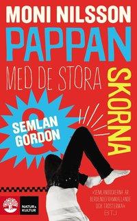 Semlan och Gordon : pappan med de stora skorna