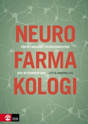 bokomslag Neurofarmakologi : för psykologer, psykoterapeuter och beteendevetare