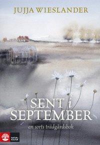 bokomslag Sent i september