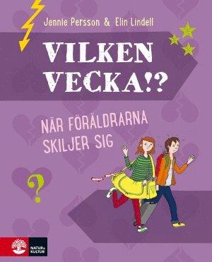 bokomslag Vilken vecka!? : när föräldrarna skiljer sig