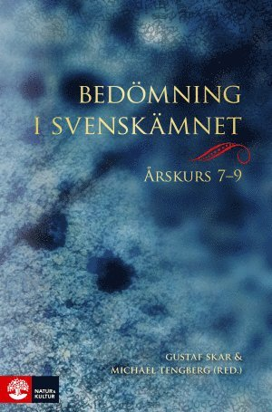 bokomslag Bedömning i svenskämnet årskurs 7-9