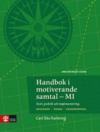 bokomslag Handbok i motiverande samtal-MI : Teori, praktik och implementering 2:utgåv