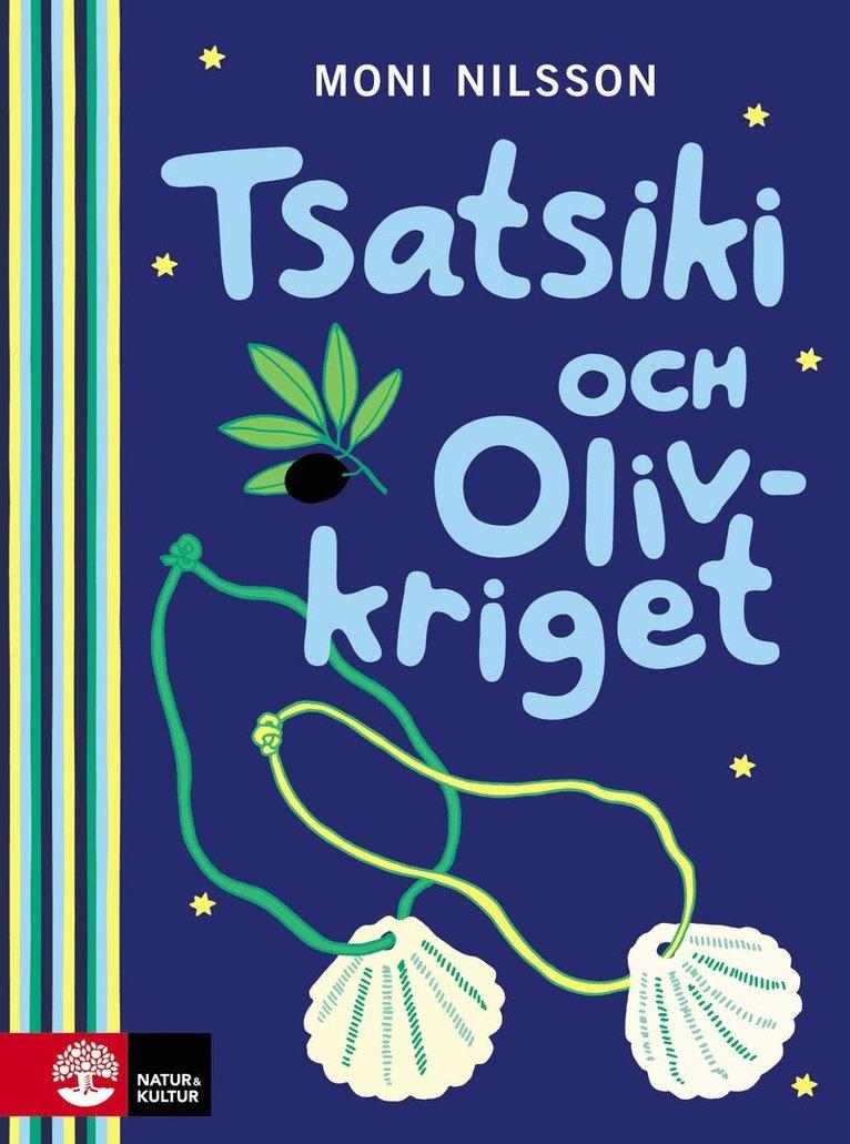 Tsatsiki och olivkriget 1