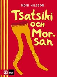 bokomslag Tsatsiki och Morsan