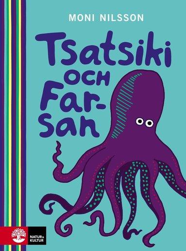 bokomslag Tsatsiki och Farsan