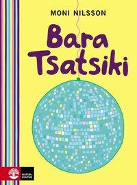 bokomslag Bara Tsatsiki