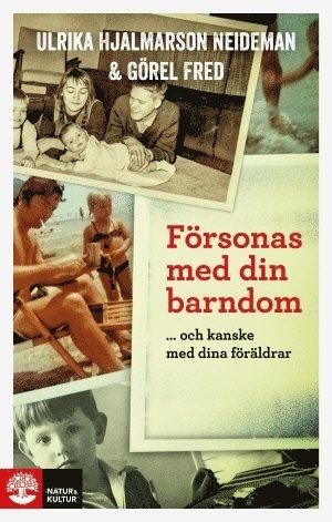 bokomslag Försonas med din barndom ... och kanske med dina föräldrar
