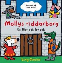 bokomslag Mollys riddarborg : en läs- och lekbok