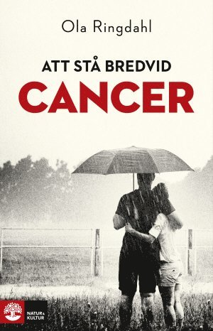 bokomslag Att stå bredvid cancer