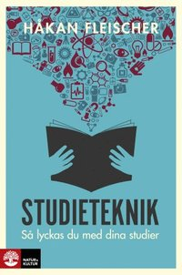 bokomslag Studieteknik : Så lyckas du med dina studier