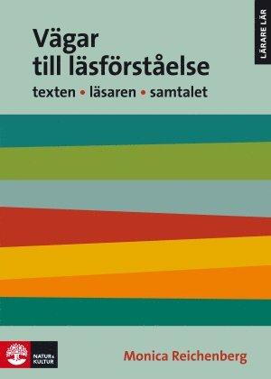 bokomslag Vägar till läsförståelse : Texten Läsaren Samtalet 2:a utgåvan