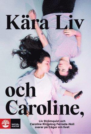 bokomslag Kära Liv och Caroline