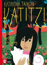 bokomslag Katitzi ; Katitzi och Swing