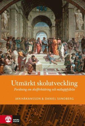 bokomslag Utmärkt skolutveckling : forskning om skolförbättring och måluppfyllelse