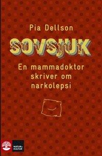 bokomslag Sovsjuk  - En mammadoktors observationer av narkolepsi