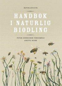 bokomslag Handbok i naturlig biodling