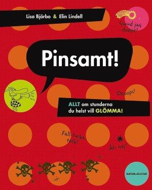 bokomslag Pinsamt! : allt om stunderna du helst vill glömma!