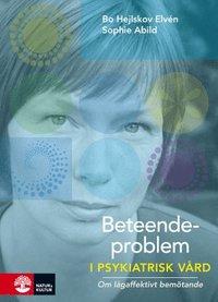 bokomslag Beteendeproblem i psykiatrisk vård