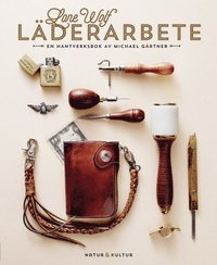 bokomslag Lone Wolf läderarbete : en hantverksbok