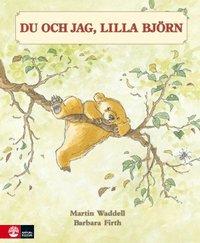 Du och jag, Lilla Björn