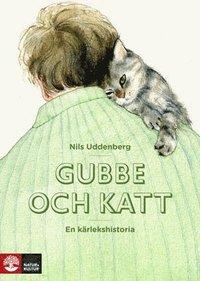 bokomslag Gubbe och katt : en kärlekshistoria