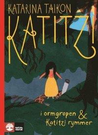 bokomslag Katitzi i ormgropen ; Katitzi rymmer 3-4