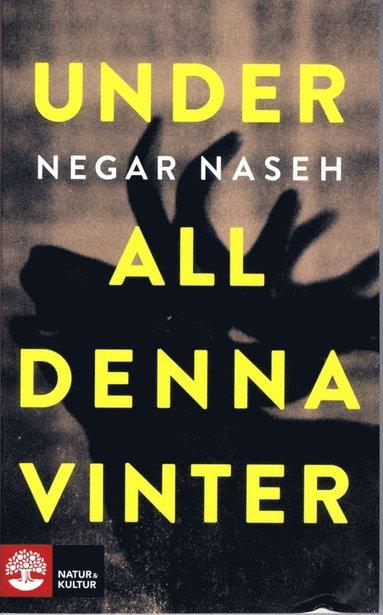bokomslag Under all denna vinter
