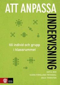 bokomslag Att anpassa undervisning : till individ och grupp i klassrummet